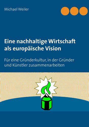 Buch-Cover: Eine nachhaltige Wirtschaft als europäische Vision